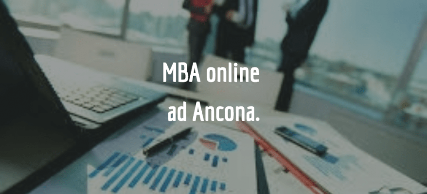 Studiare per un Master in Business Administration ad Ancona.